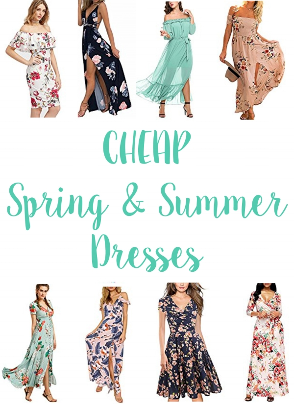 Cheap Spring and Summer Dresses
